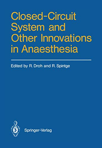 9783540166917: Closed-Circuit System and Other Innovations in Anaesthesia
