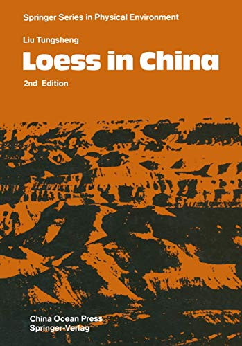 9783540167174: Loess in China (Springer Series in Physical Environment)