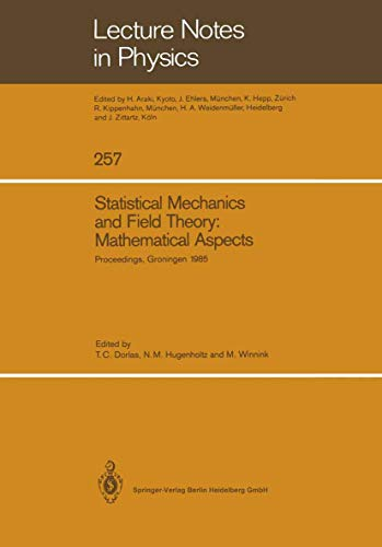 9783540167778: Statistical Mechanics and Field Theory: Mathematical Aspects: Proceedings of the International Conference on the Mathematical Aspects of Statistical ... August 26-30, 1985 (Lecture Notes in Physics)