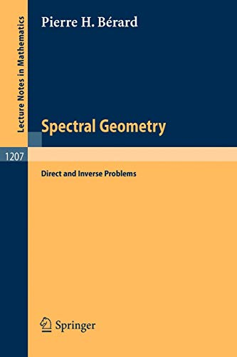 9783540167884: Spectral Geometry: Direct and Inverse Problems