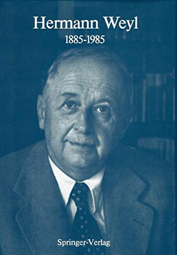 9783540168430: Hermann Weyl: 1885-1985: Centenary Lectures