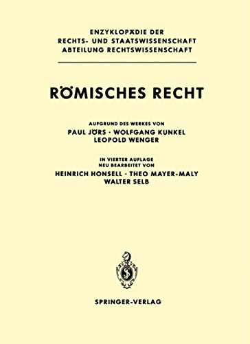 9783540168669: R�misches Recht (Enzyklop�die der Rechts- und Staatswissenschaft / Abteilung Rechtswissenschaft)