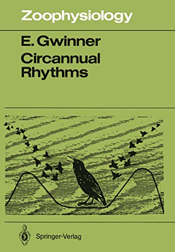 9783540168911: Circannual Rhythms: Endogenous Annual Clocks in the Organization of Seasonal Processes (Zoophysiology)