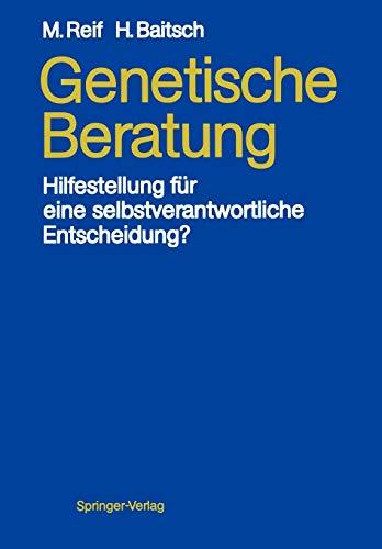 9783540169581: Genetische Beratung: Hilfestellung für eine selbstverantwortliche Entscheidung?