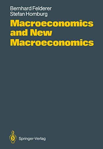 9783540169611: Macroeconomics and New Macroeconomics