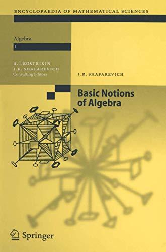 9783540170068: Basic Notions of Algebra (Encyclopaedia of Mathematical Sciences) (v. 1)