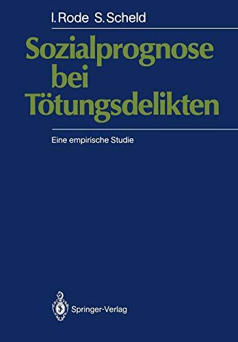 9783540170495: Sozialprognose bei Tötungsdelikten: Eine empirische Studie