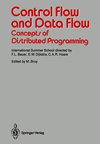 9783540170822: Control Flow and Data Flow: Concepts of Distributed Programming: International Summer School (Springer Study Edition)