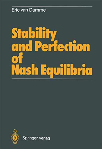 9783540171010: Stability and Perfection of Nash Equilibria