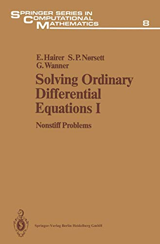 Solving Ordinary Differential Equations 1 Nonstiff Problems: Hairer E et