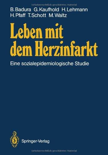 9783540172994: Leben mit dem Herzinfarkt: Eine sozialepidemiologische Studie (German Edition)
