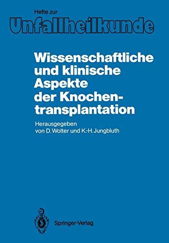 9783540173120: Wissenschaftliche und klinische Aspekte der Knochentransplantation (Hefte zur Zeitschrift