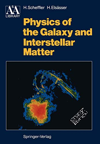 9783540173151: Physics of the Galaxy and Interstellar Matter (Astronomy and Astrophysics Library)