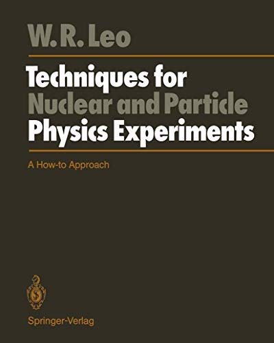 9783540173861: Techniques for Nuclear and Particle Physics Experiments: A How-to Approach