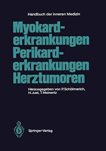 9783540174172: Myokarderkrankungen Perikarderkrankungen Herztumoren (Handbuch der inneren Medizin) (German Edition)