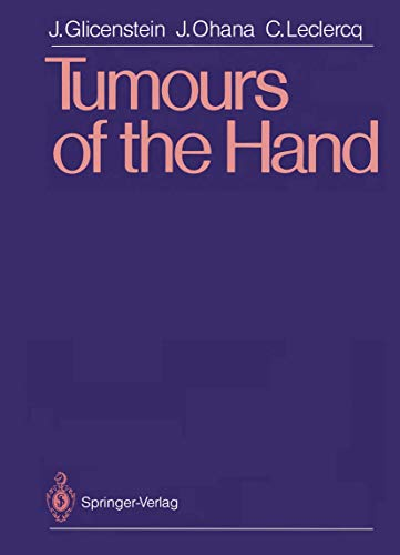 Tumours of the Hand: Glicenstein, Julien, Ohana, Jacques, Leclercq, Caroline