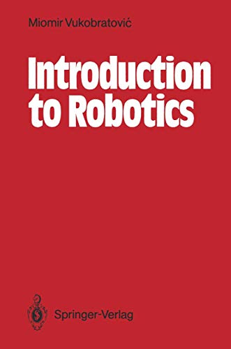9783540174523: Introduction to Robotics