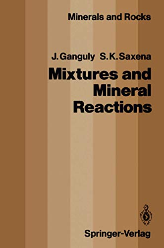 MIXTURES AND MINERAL REACTIONS [HARDBACK]