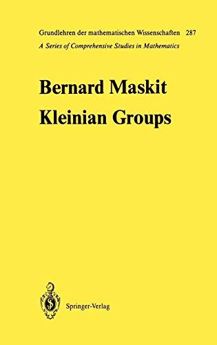 9783540177463: Kleinian Groups (Grundlehren der mathematischen Wissenschaften) (v. 287)