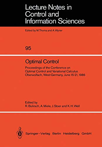Optimal Control Proceedings of the Conference on Optimal Control and Variational Calculus ...
