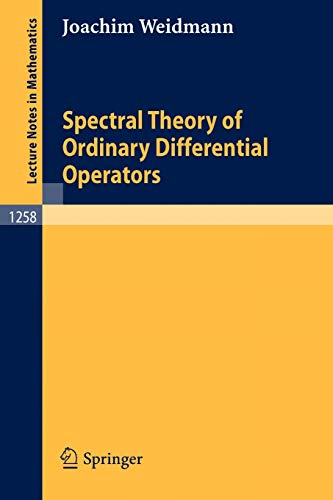9783540179023: Spectral Theory of Ordinary Differential Operators (Lecture Notes in Mathematics)