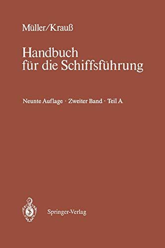 9783540179399: Schiffahrtsrecht Und Manovrieren: Teil a Schiffahrtsrecht I, Manovrieren (Handbuch für die Schiffsführung)