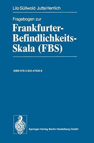 9783540179627: Fragebogen zur Frankfurter-Befindlichkeits-Skala (FBS) (German Edition)