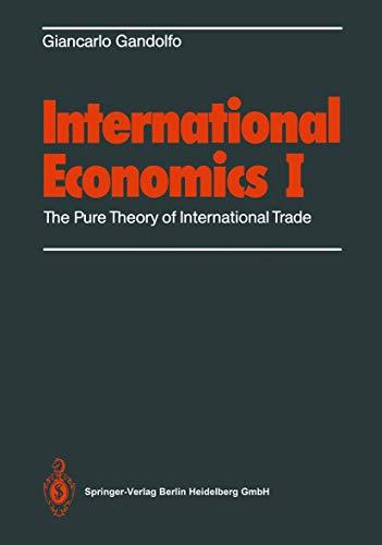 9783540179719: International Economics: Volume 1: the Pure Theory of International Trade