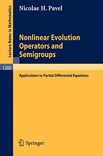 9783540179740: Nonlinear Evolution Operators and Semigroups: Applications to Partial Differential Equations (Lecture Notes in Mathematics)