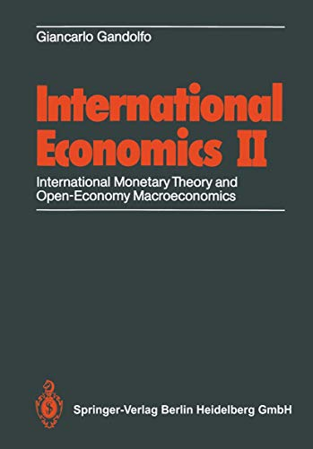 9783540179788: International Economics II: International Monetary Theory and Open-Economy Macroeconomics