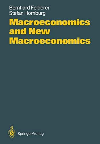 9783540180043: Macroeconomics and New Macroeconomics