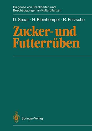9783540180142: Zucker- und Futterrüben (Diagnose von Krankheiten und Beschädigungen an Kulturpflanzen) (German Edition)