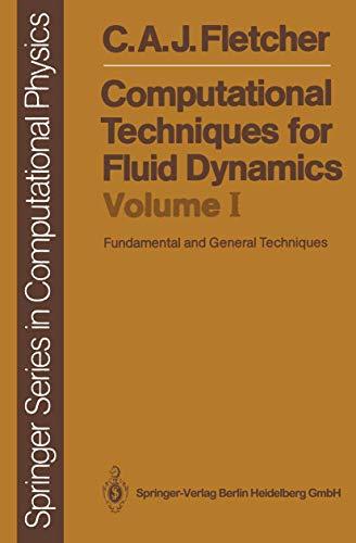 9783540181514: Computational Techniques for Fluid Dynamics: Volume 1: Fundamental and General Techniques (Scientific Computation)