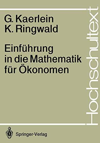 9783540182627: Einfuhrung in Die Mathematik Fur Okonomen (Hochschultext)