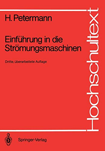 9783540183266: Einführung in Die Strömungsmaschinen (Hochschultext) (German Edition)