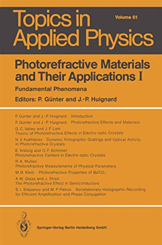 9783540183327: Photorefractive Materials and Their Applications I: Fundamental Phenomena (Topics in Applied Physics)