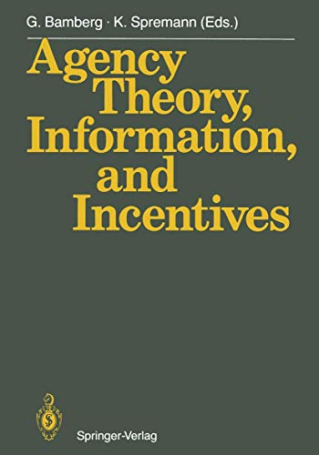 9783540184225: Agency Theory, Information, and Incentives