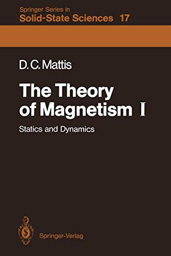 9783540184256: The Theory of Magnetism I: Statics and Dynamics (Springer Series in Solid-State Sciences)