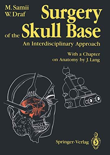 9783540184485: Surgery of the Skull Base: An Interdisciplinary Approach