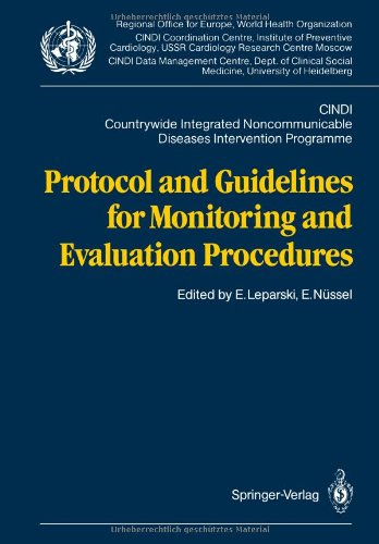 9783540184584: Protocol and Guidelines for Monitoring and Evaluation Procedures: CINDI. Countrywide Integrated Noncommunicable Diseases Intervention Programme