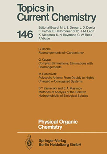 9783540185413: Physical Organic Chemistry (Topics in Current Chemistry)