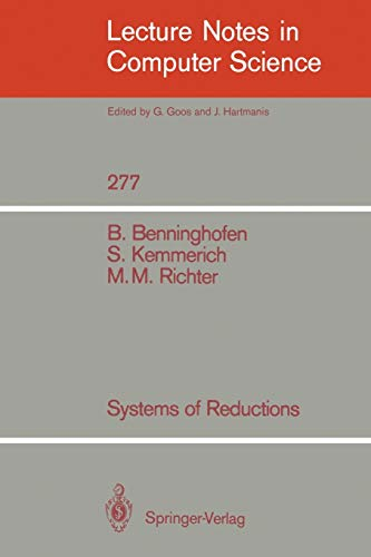Systems of Reductions (Lecture Notes in Computer: Benninghofen, Benjamin, Kemmerich,