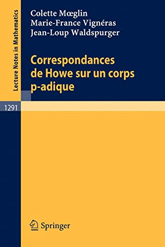 9783540186991: Correspondances de Howe sur un corps p-adique (Lecture Notes in Mathematics) (French Edition)