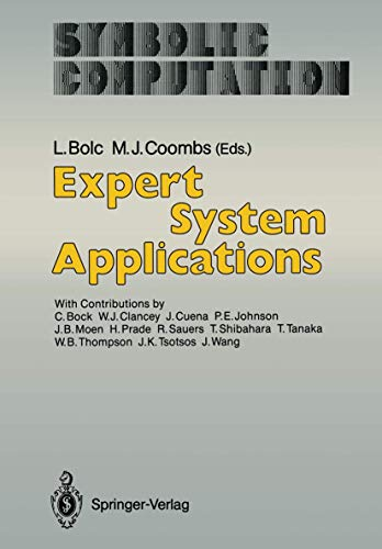 Expert System Applications (Symbolic Computation / Artificial: Bolc, Leonard [Editor];