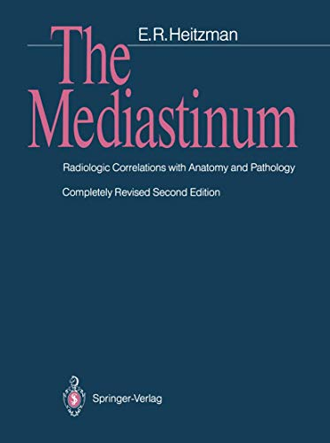 9783540187271: The Mediastinum: Radiologic Correlations with Anatomy and Pathology