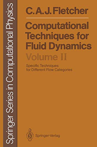 9783540187592: Computational Techniques for Fluid Dynamics: Volume 2: Specific Techniques for Different Flow Categories (Scientific Computation)
