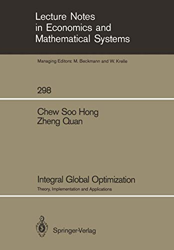 9783540187721: Integral Global Optimization: Theory, Implementation and Applications (Lecture Notes in Economics and Mathematical Systems)