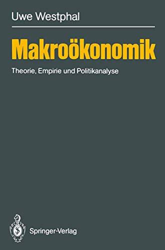 9783540188377: Makroökonomik: Theorie, Empirie und Politikanalyse