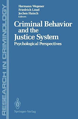 9783540188728: Criminal Behavior and the Justice System: Psychological Perspectives (Research in Criminology)
