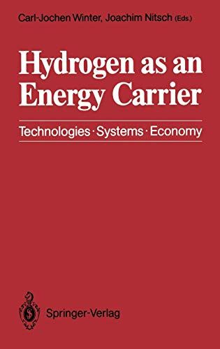 9783540188964: Hydrogen as an Energy Carrier: Technologies, Systems, Economy